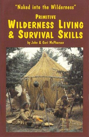 Primitive wilderness survival book